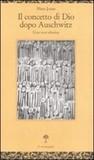 Il concetto di Dio dopo Auschwitz: Una voce ebraica