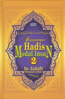 Himpunan Hadis Modal Insan by Zulkifli Mohamad Al-Bakri