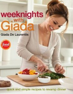 Weeknights with Giada by Giada De Laurentiis