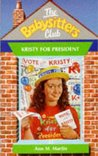 Kristy for President (The Babysitters Club, #53)