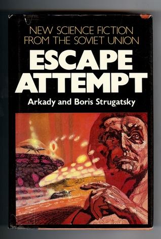 Escape Attempt. The Kid From Hell. Space Mowgli by Arkady Strugatsky