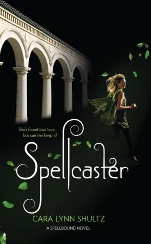 Spellcaster by Cara Lynn Shultz