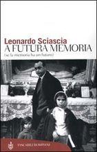 A futura memoria by Leonardo Sciascia