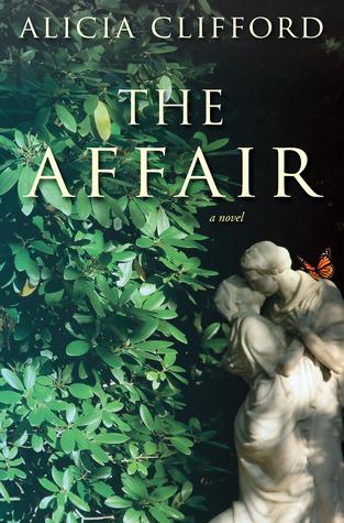 The Affair by Alicia Clifford
