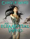 An Elemental Wind
