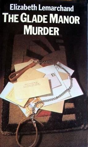 The Glade Manor Murder