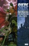 Avengers: The Initiative, Volume 6: Siege