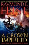 A Crown Imperiled (The Chaoswar Saga, #2)