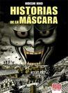Historias de la máscara by Hideshi Hino