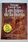 Los Hijos De La Lluvia (A.C.): Novela (Coleccion Autores Espanoles E Hispanoamericanos)