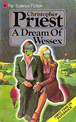A Dream of Wessex by Christopher Priest