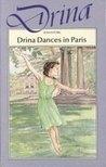 Drina Dances in Paris (Drina, #7)