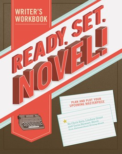 Ready, Set, Novel! by Lindsey Grant