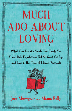 Much Ado About Loving by Jack Murnighan