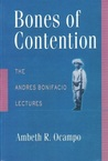 Bones of Contention by Ambeth R. Ocampo