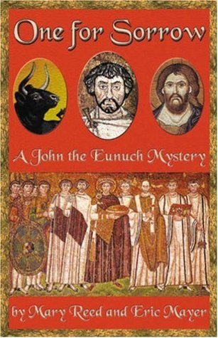 One for Sorrow (John the Eunuch, #1)