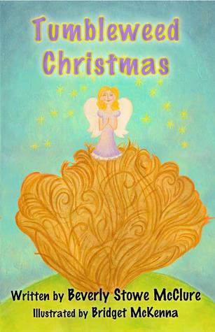 Tumbleweed Christmas by Beverly Stowe McClure