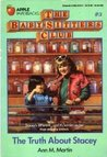 The Truth About Stacey (The Baby-Sitters Club, #3)
