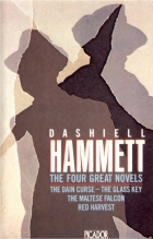 The Four Great Novels: Red Harvest, The Dain Curse, The Maltese Falcon, The Glass Key