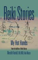 Reiki Stories by Meredith Kendall