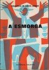 A esmorga by Eduardo Blanco Amor