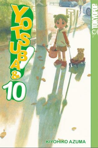 Yotsuba&! 10 by Kiyohiko Azuma
