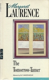 The Tomorrow-Tamer by Margaret Laurence