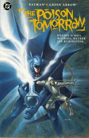 Batman/Green Arrow by Dennis O'Neil