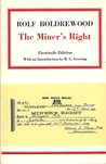 The Miner's Right : A tale of the Australian Goldfields (Australian literary reprints)