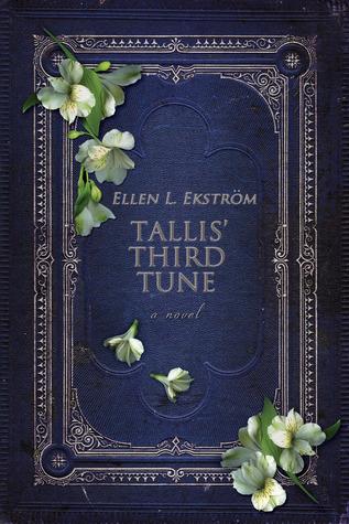Tallis' Third Tune by Ellen L. Ekstrom