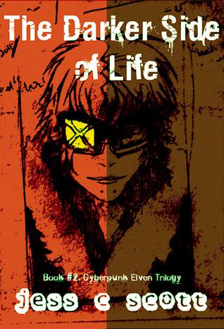 The Darker Side of Life by Jess C. Scott