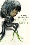 Hello, Moto by Nnedi Okorafor