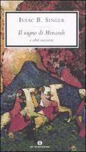 Il sogno di Menaseh e altri racconti