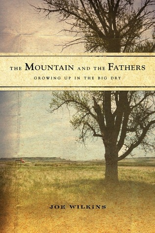 the-mountain-and-the-fathers-growing-up-on-the-big-dry