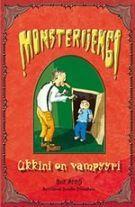 Ukkini on vampyyri (Monsterijengi, #1)