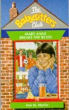Mary Anne Breaks the Rules (The Babysitters Club, #79)