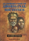 An introduction to Aboriginal societies by William H. Edwards
