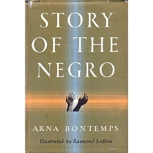 Ebook Story of the Negro by Arna Bontemps PDF!