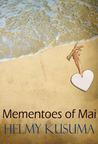 Mementoes of Mai
