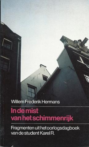 In de mist van het schimmenrijk by Willem Frederik Hermans