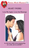 Love and Revenge (Love Me Again, #3) (Precious Hearts Romances, #3772)