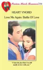 Battle of Love (Love Me Again, #2) (Precious Hearts Romances, #3750)