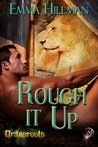 Rough It Up (Grassroots, #1)