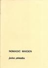 Nomadic Maiden by John Phielix