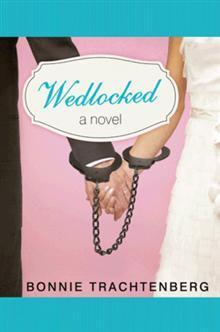 Wedlocked by Bonnie Trachtenberg