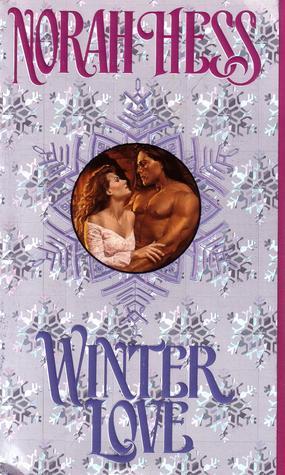 Winter Love by Norah Hess