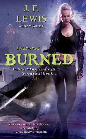 Burned by J.F. Lewis