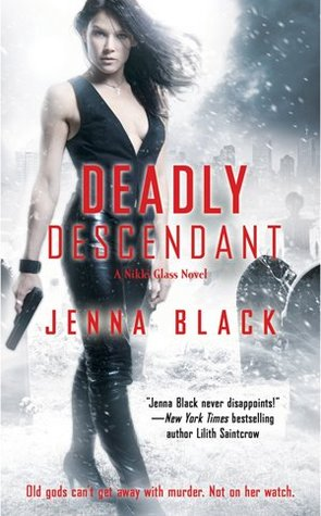 Book Review: Jenna Black's Deadly Descendant
