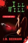 Ill Will (Micky Knight, #7)