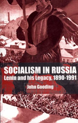 socialism-in-russia-lenin-and-his-legacy-1890-1991